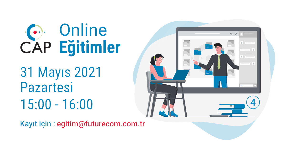 31 Mayıs 2021 Cap Online 4. Eğitim