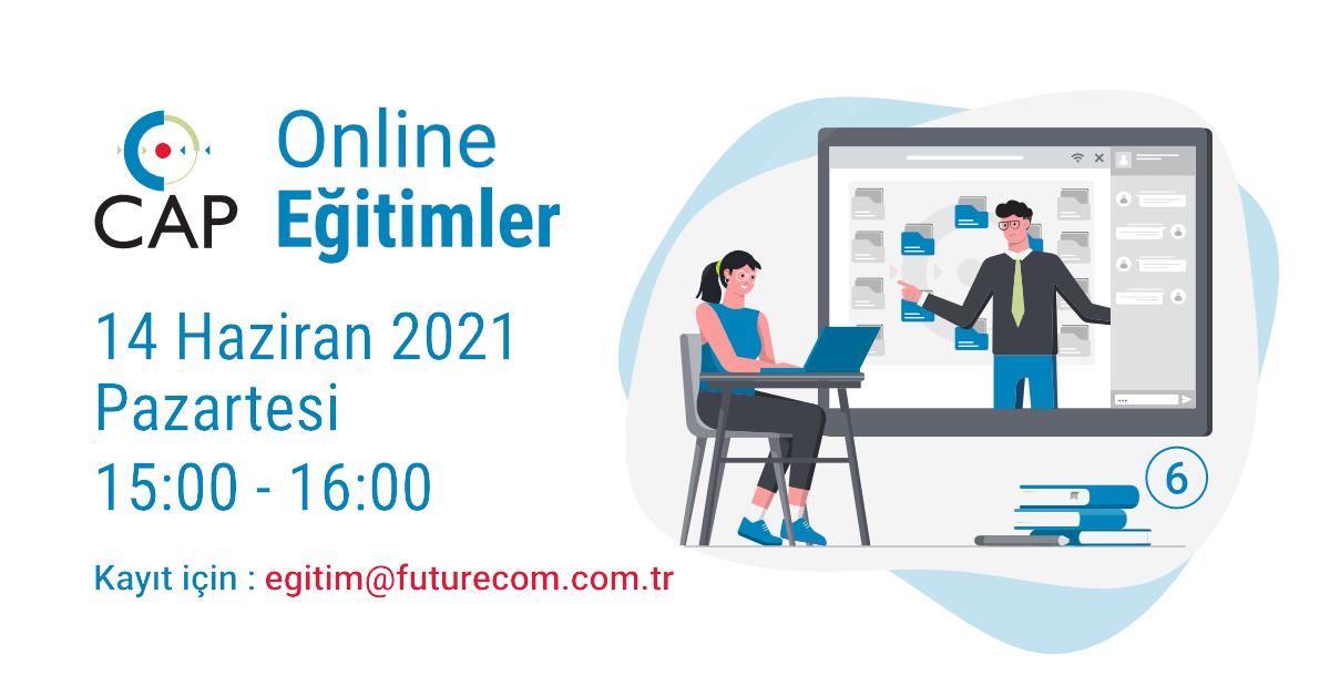 14 Haziran 2021 6. Cap Online Eğitim